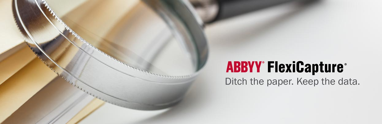 Banner for ABBYY FlexiCapture - Ditch the paper. Keep the data