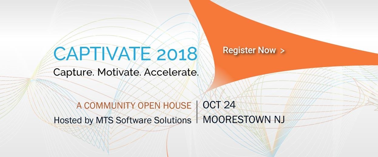 Banner pop-under for Event: CAPTIVATE - A Community Open House hosted by MTS Software Solutions, October 24 Moorestown NJ