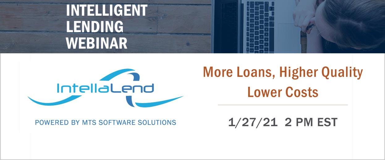 Banner-Pop-under for An Intelligent Lending Webinar: More Loans, Higher Quality, Lower Costs Jan 27, 2021 2:00 pm EST