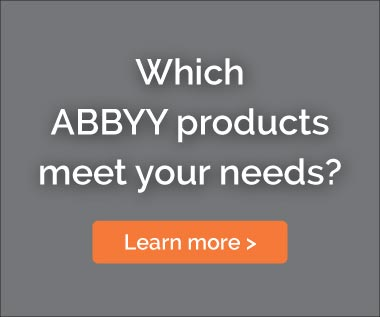 Banner: Which ABBYY products meet your needs? Learn more...