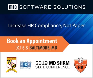 Banner Rectangle for Event: Book an Appointment with MTS and learn how to increase HR Compliance, Not Paper at the MD SHRM State Conference October 6-8, 2019 in Baltimore, Maryland