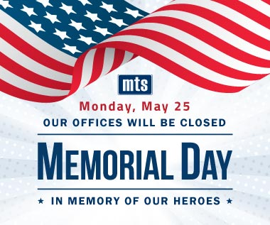 Banner Rectangle for Holdiay: In Observance of Memorial Day, Our Offices will be Closed Monday, May 25, 2020