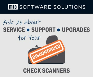 Banner Rectangle for Webpage: Check Scanners Discontinued. Ask Us about Service, Support, and Upgrades for your discontinued Check Scanners