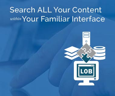 Banner rectangle for Enterprise Content Management Integration - Search ALL Your Content within Your Familiar Interface
