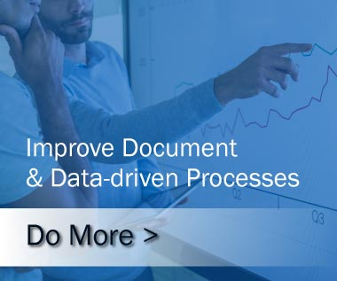 Banner Rectangle for Webpage: What we Do. Do More with Us. Improve Document & Data-driven Processes