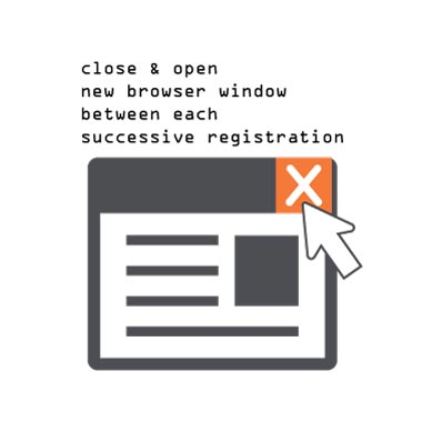 Icon for Close and open new browser window between each successive registration